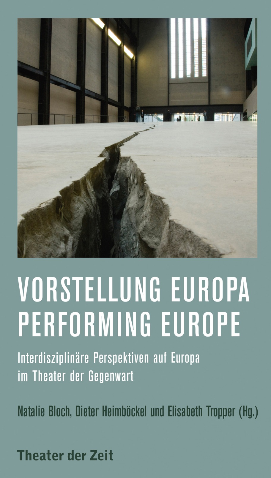 Vorstellung Europa – Performing Europe
