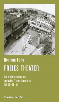 Henning Fülle - Freies Theater - 6 tage frei-Festival