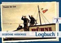 Seebühne Hiddensee -  Logbuch 1
