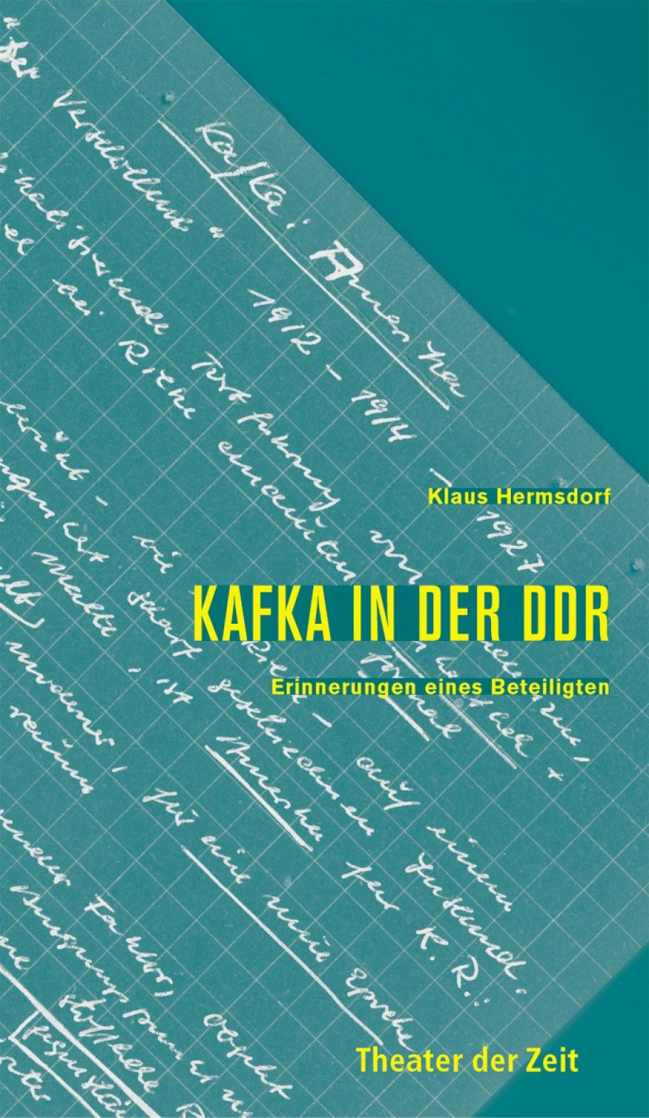 Klaus Hermsdorf: Kafka in der DDR