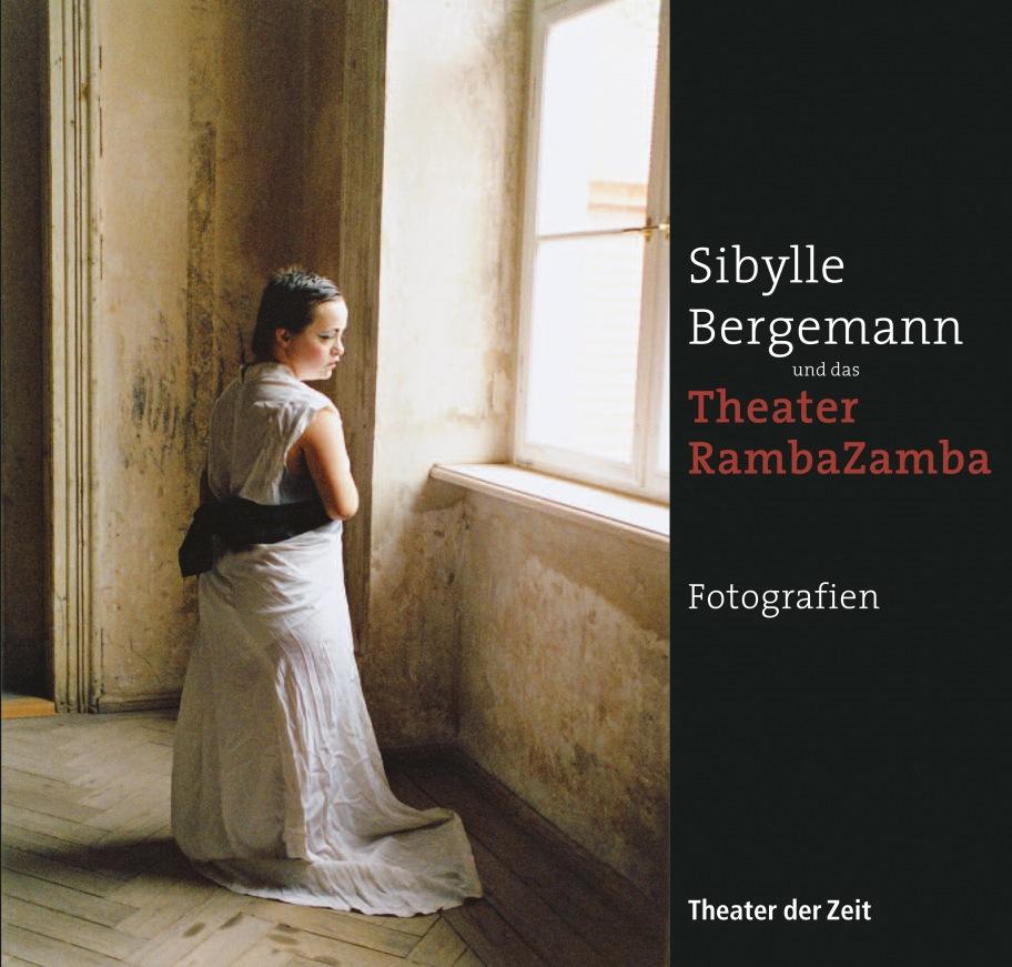 """""""Sibylle Bergemann und das Theater RambaZamba"""""""
