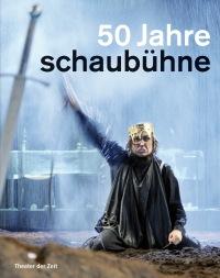 Cover 50 Jahre Schaubühne