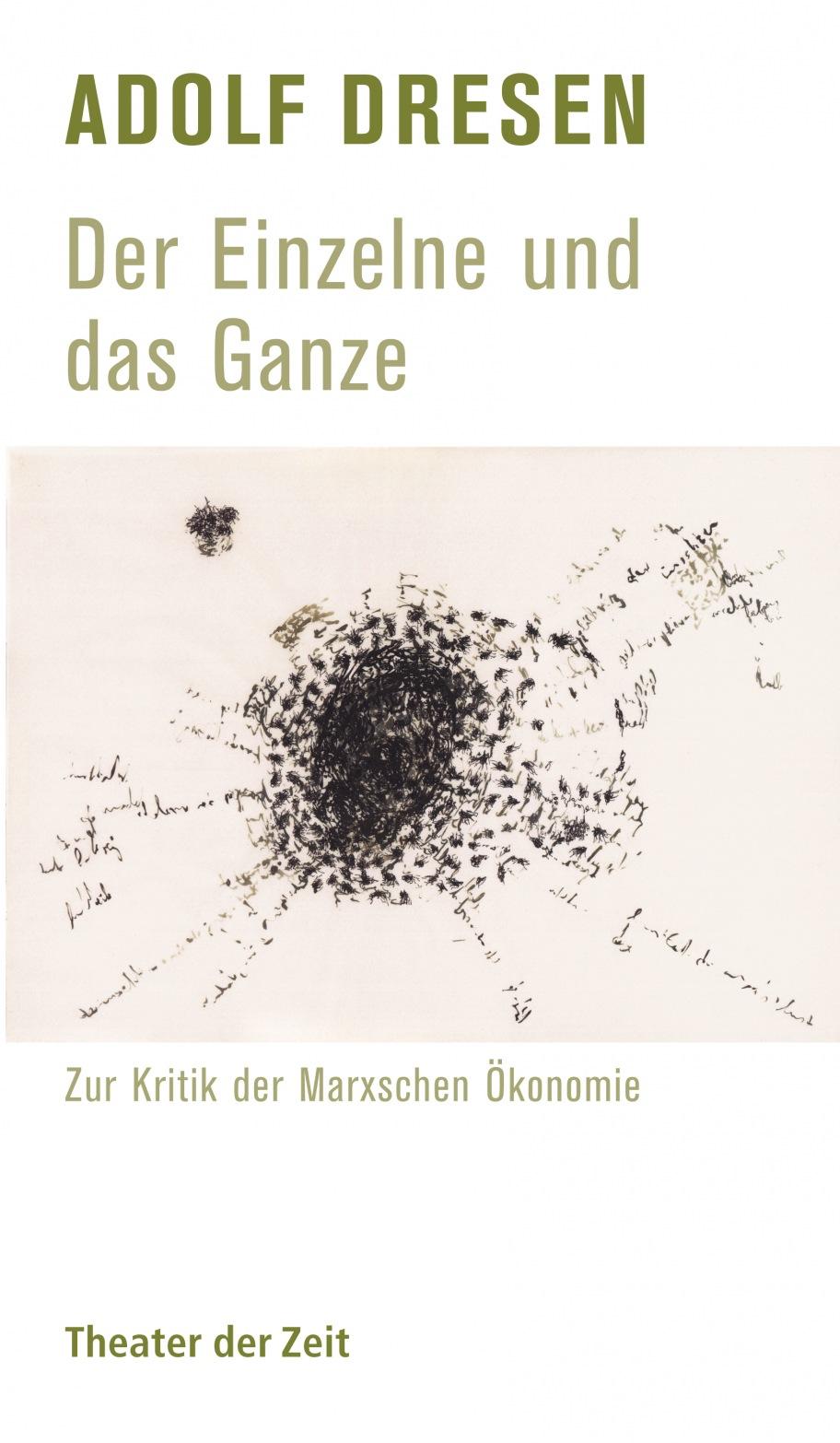 Adolf Dresen: Der Einzelne und das Ganze