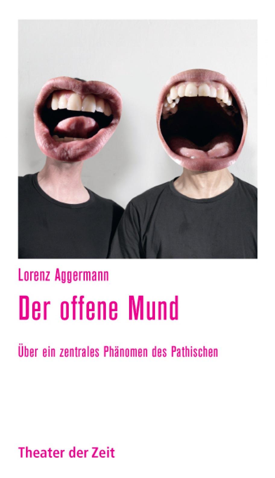 Lorenz Aggermann: Der offene Mund