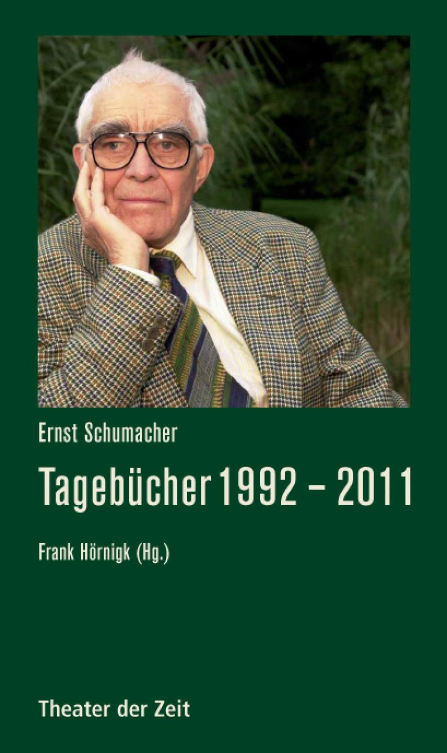 Ernst Schumacher: Tagebücher 1992 – 2011