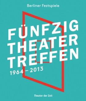 Cover Fünfzig Theatertreffen