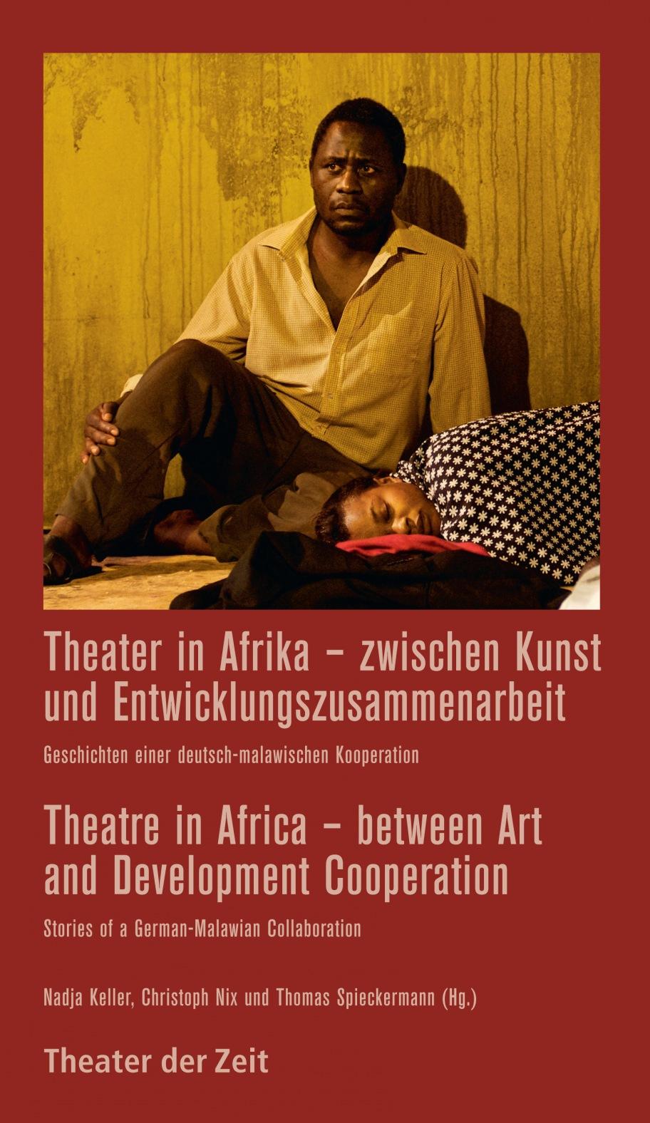 Theater in Afrika – zwischen Kunst und Entwicklungszusammenarbeit