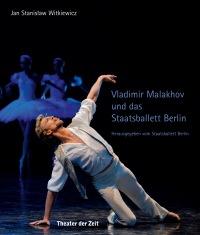 Cover Vladimir Malakhov und das Staatsballett Berlin