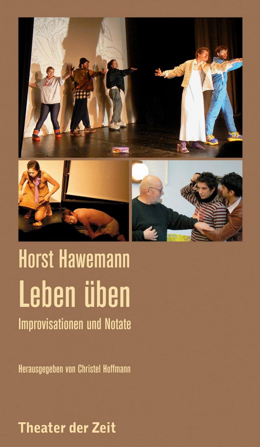 Horst Hawemann: Horst Hawemann - Leben üben