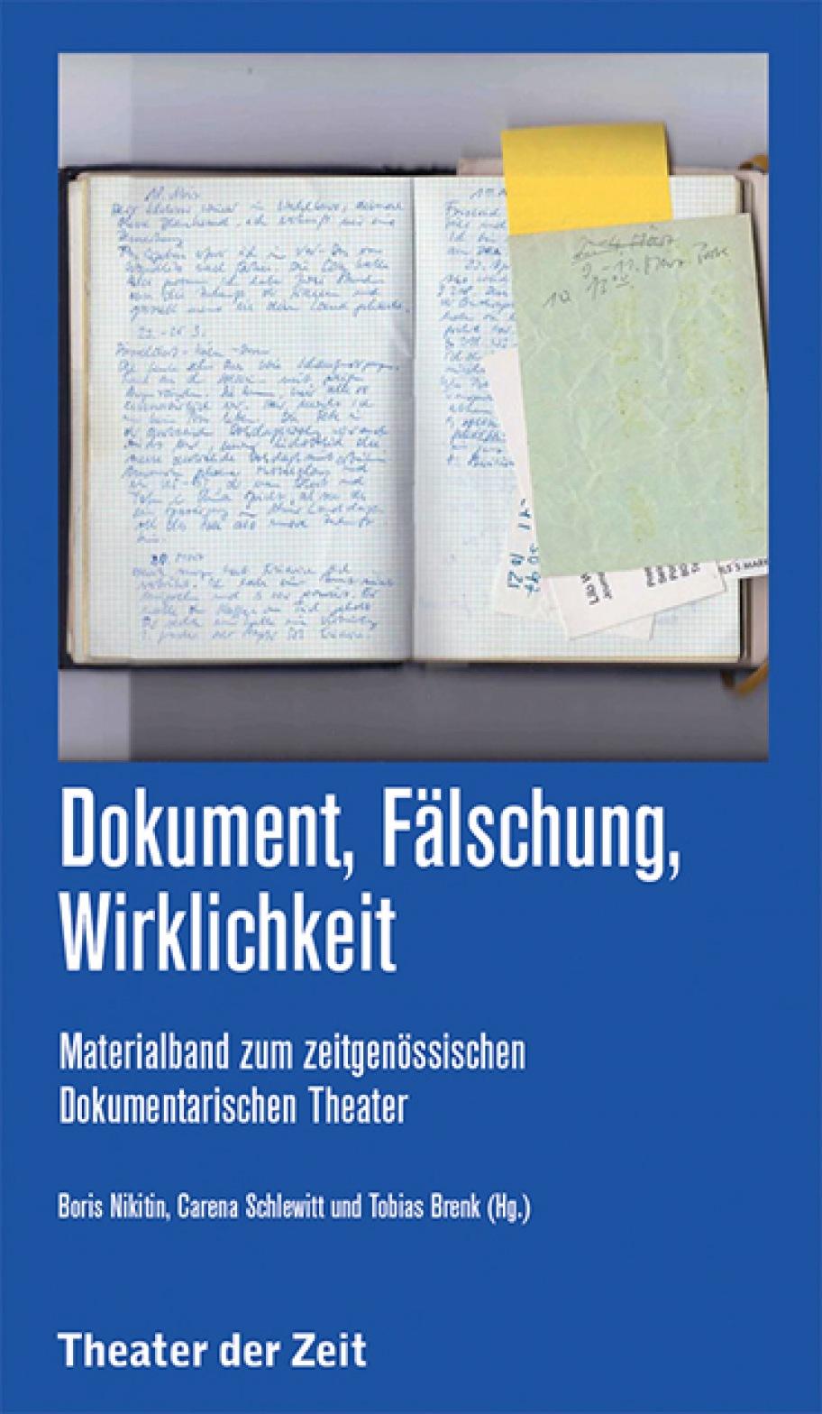 Dokument, Fälschung, Wirklichkeit