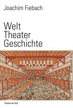 Cover Welt Theater Geschichte