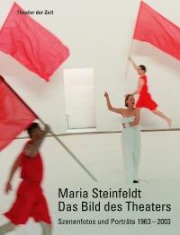 Cover Maria Steinfeldt. Das Bild des Theaters
