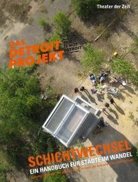 Cover Schichtwechsel. Das Detroit-Projekt