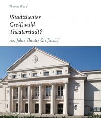 Cover !Stadttheater Greifswald Theaterstadt?