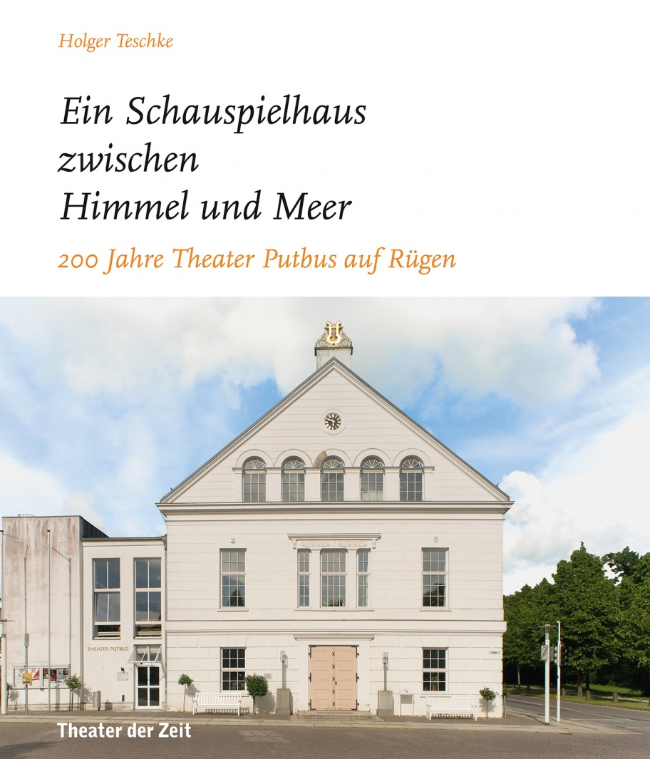 """Holger Teschke: """"… ein Schauspielhaus zwischen Himmel und Meer …"""""""
