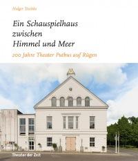 """Cover """"… ein Schauspielhaus zwischen Himmel und Meer …"""""""