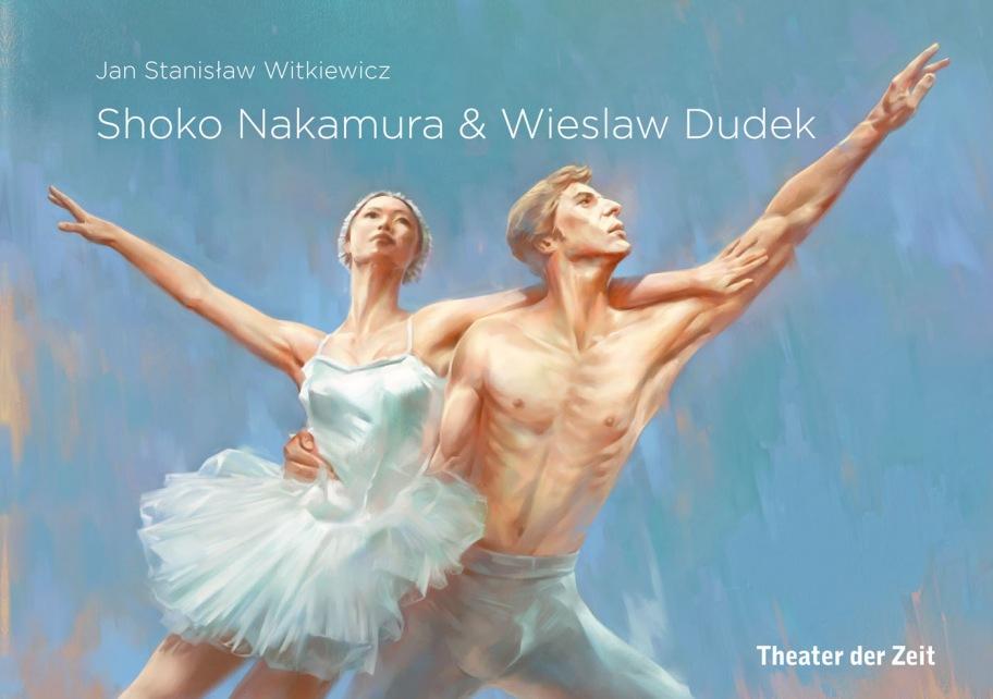 Jan Stanislaw Witkiewicz: Shoko Nakamura & Wieslaw Dudek