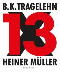 Cover B. K. Tragelehn - 13 x Heiner Müller