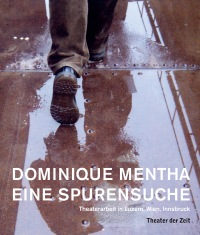 Cover Dominique Mentha - Eine Spurensuche