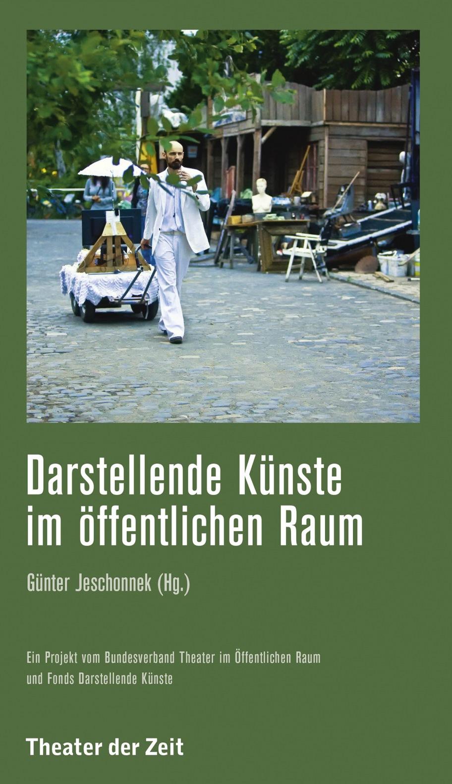 Günter Jeschonnek: Darstellende Künste im öffentlichen Raum