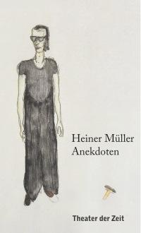 Cover Heiner Müller – Anekdoten