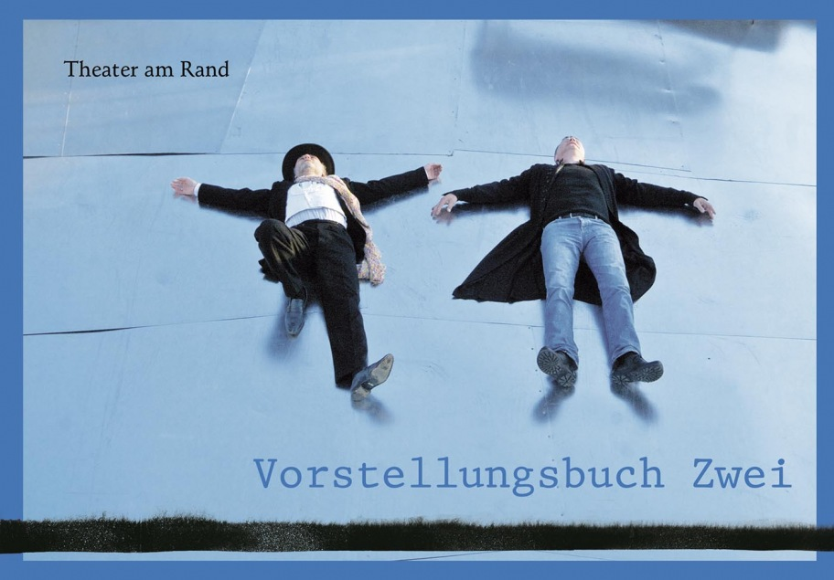 """""""Theater am Rand"""""""