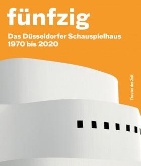 Cover Fünfzig Jahre Düsseldorfer Schauspielhaus