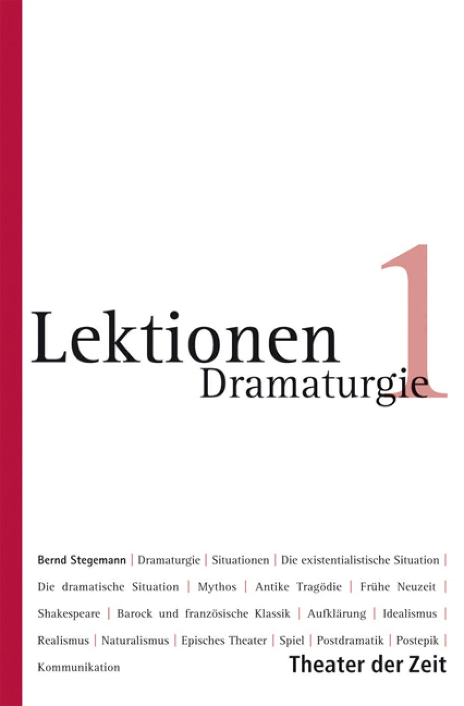 Bernd Stegemann: Dramaturgie