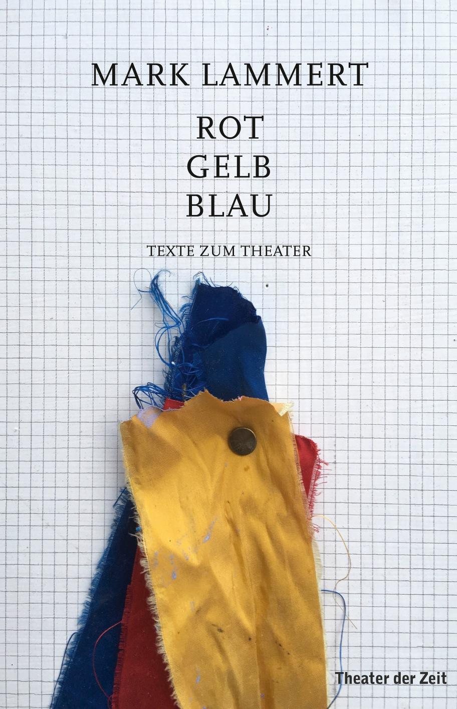 Mark Lammert: Rot Gelb Blau