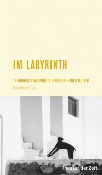 Theodoros Terzopoulos: Im Labyrinth