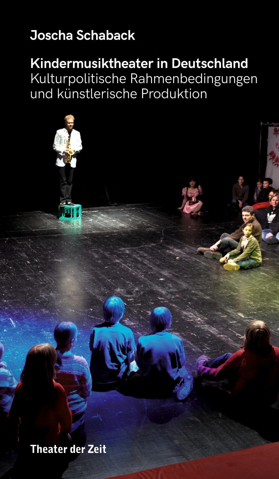 Joscha Schaback: Kindermusiktheater in Deutschland