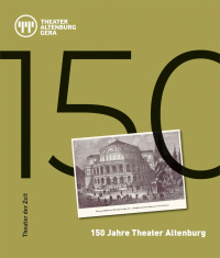 Cover 150 Jahre Theater Altenburg