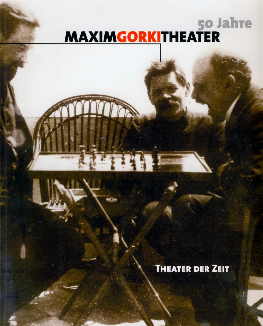 """""""50 Jahre Maxim Gorki Theater"""""""