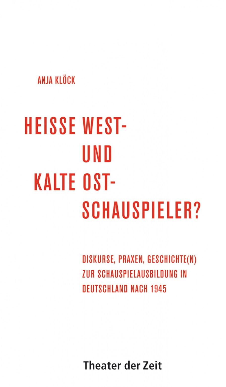 Anja Klöck: Heiße West- und kalte Ostschauspieler?