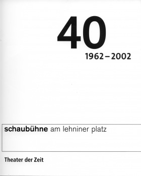 Cover 40 Jahre Schaubühne