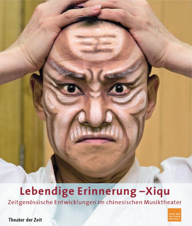 Lebendige Erinnerung - Xiqu