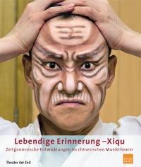 Cover Lebendige Erinnerung - Xiqu