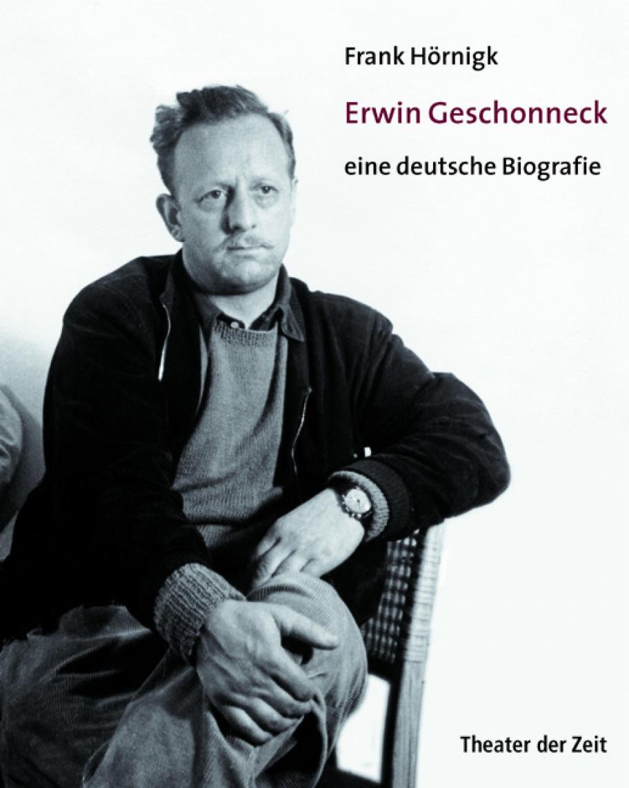 Frank Hörnigk: Erwin Geschonneck