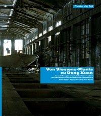 Von Siemens-Plania zu Dong Xuan