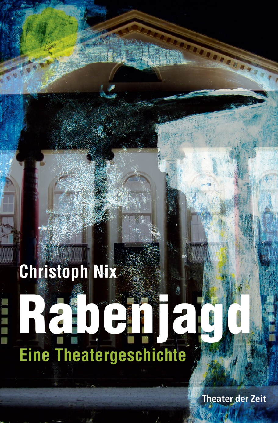 Christoph Nix: Rabenjagd