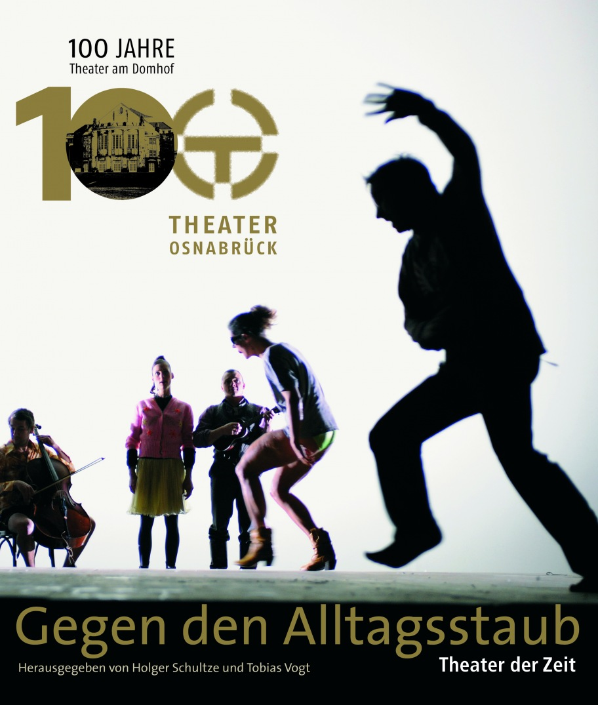 """""""Gegen den Alltagsstaub - Theater in Osnabrück"""""""