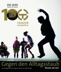 Cover Gegen den Alltagsstaub - Theater in Osnabrück