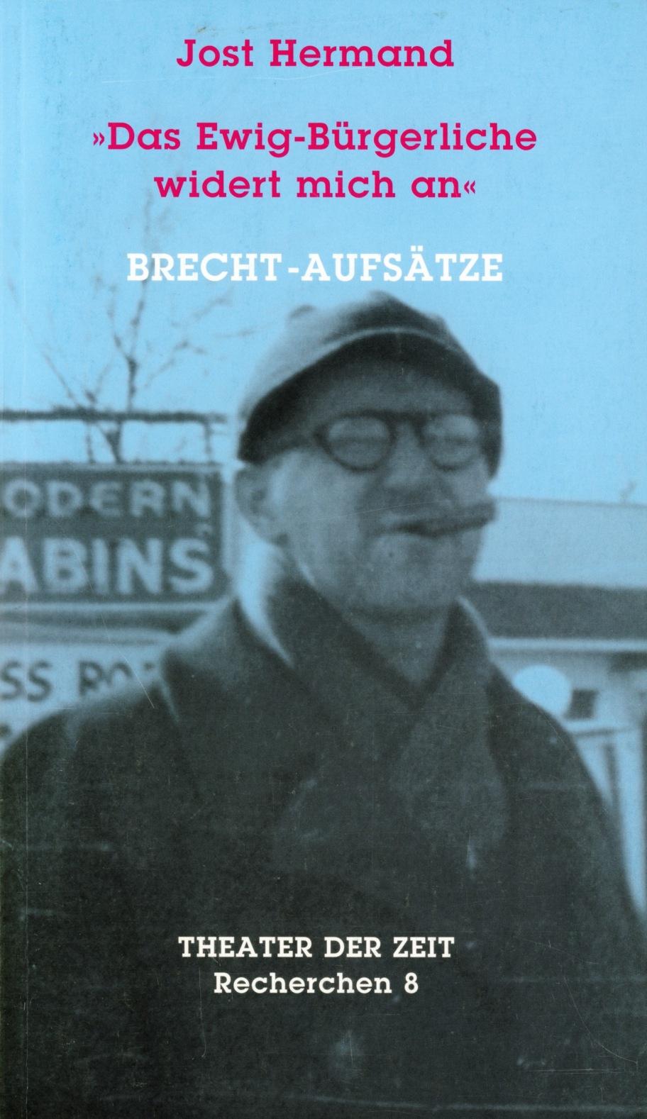 Jost Hermand: Das Ewig-Bürgerliche widert mich an