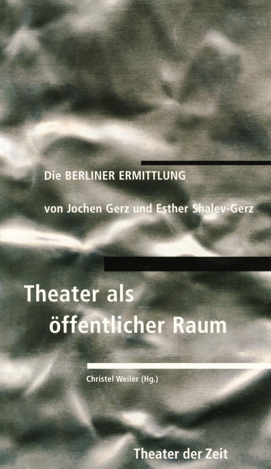 Die Berliner Ermittlung von Jochen Gerz und Esther Shalev-Gerz