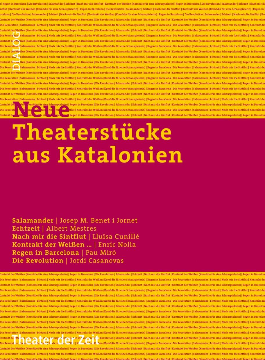 Neue Theaterstücke aus Katalonien