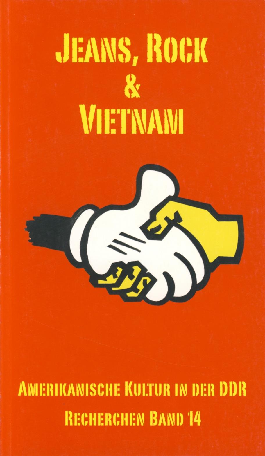 Jeans, Rock und Vietnam