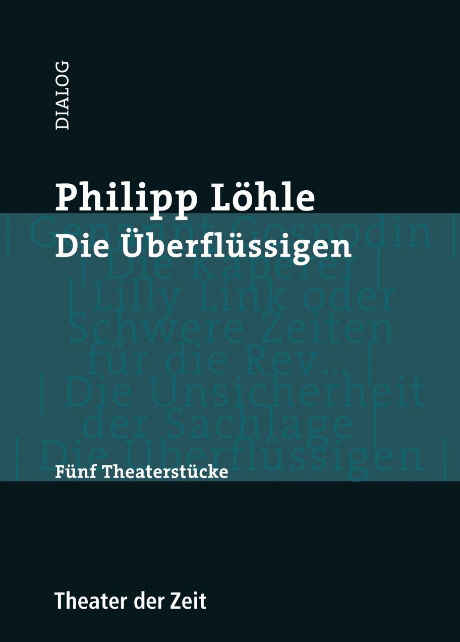 Phillipp Löhle: Die Überflüssigen