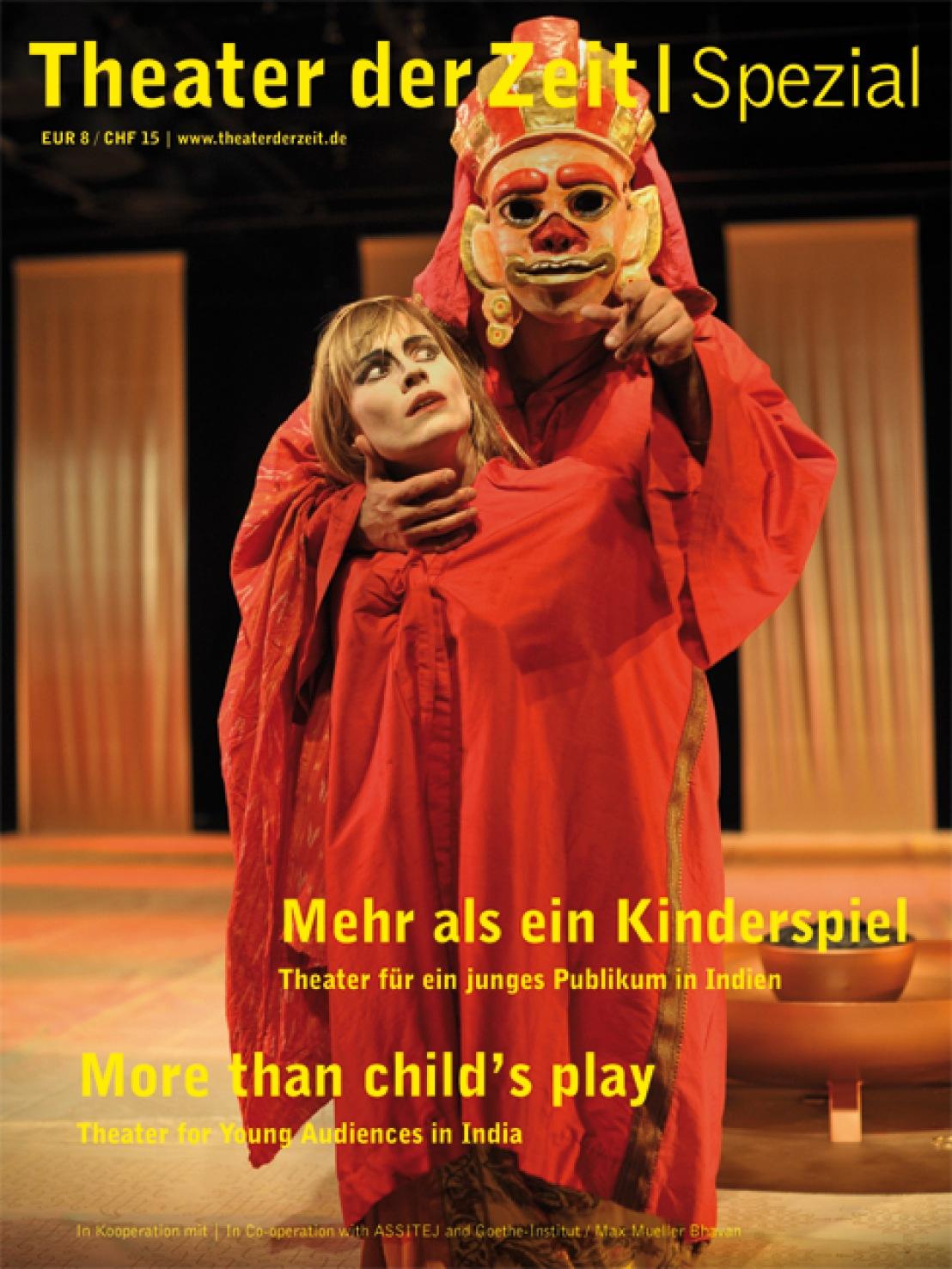 Theater für ein junges Publikum in Indien Theater für ein junges Publikum in Indien