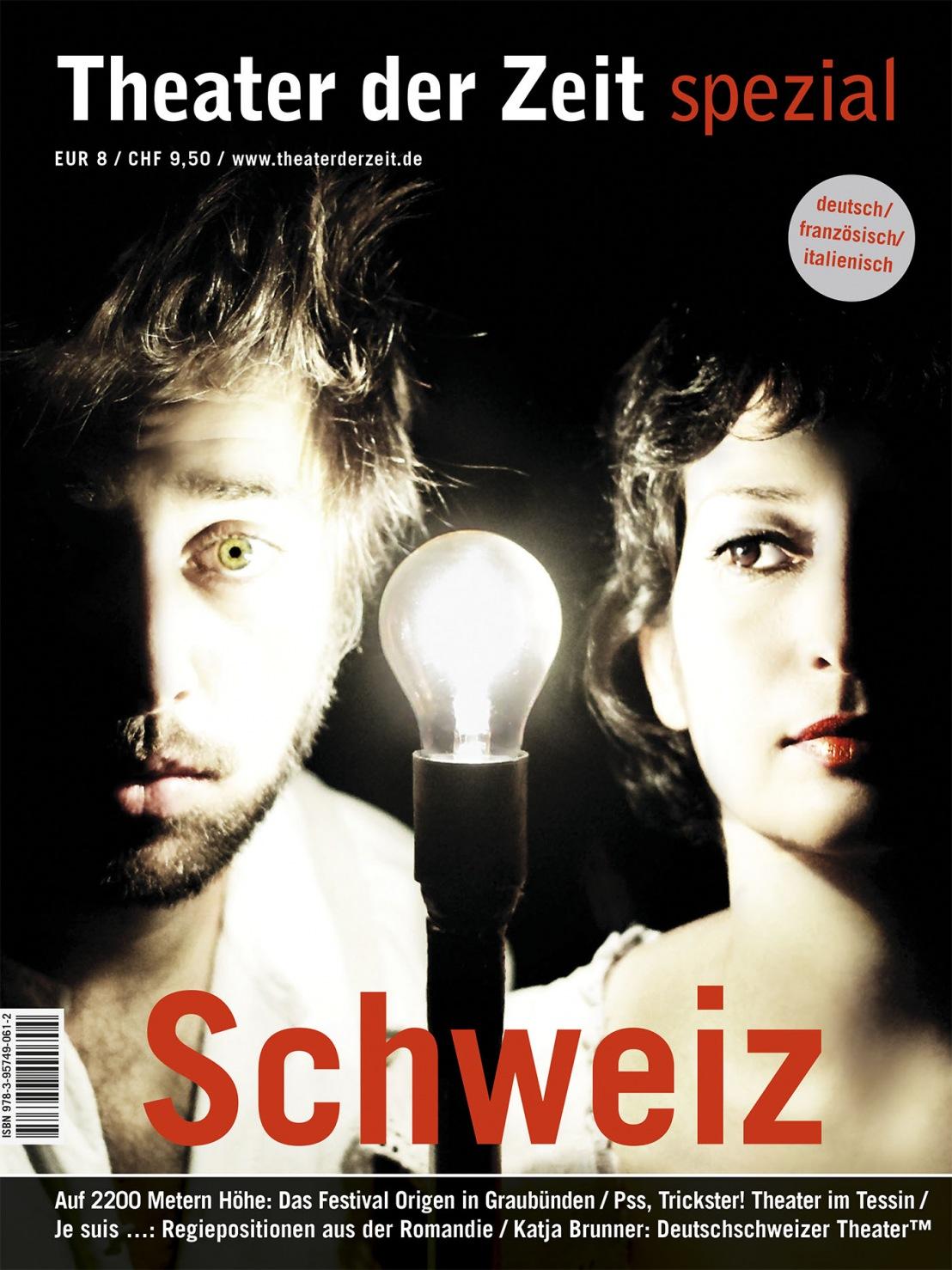 """Theater der Zeit Spezial """"Schweiz"""""""