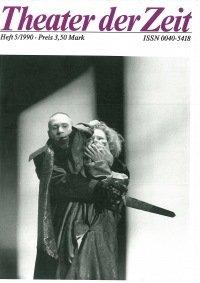 Theater der Zeit 05/1990